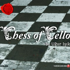 Chess of Cello – Uğur Işık