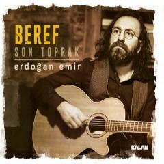Beref / Son Toprak  – Erdoğan Emir