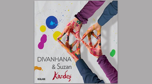 Divanhana & Suzan Kardeş  Releases Their New Studio Album: Kardeş