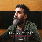 A new breath from Taylan Yildiz: Jan u Tham (Language and Taste)
