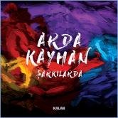 ArdaKayhan's first soloalbum: Şarkılarda