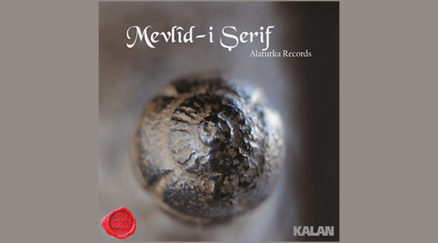 Alaturka Records – Mevlid