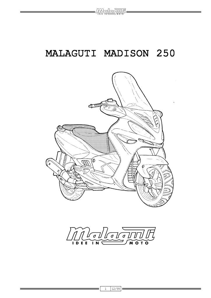 malaguti madison 250 service manual.pdf (8.68 MB)