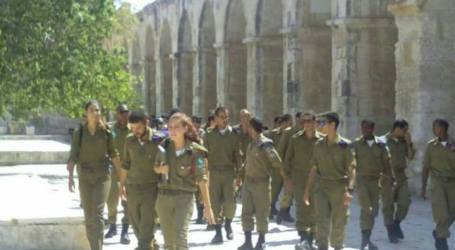 70 ISRAELI CONSCRIPTS BREAK INTO THE AQSA MOSQUE IN THEIR UNIFORM
