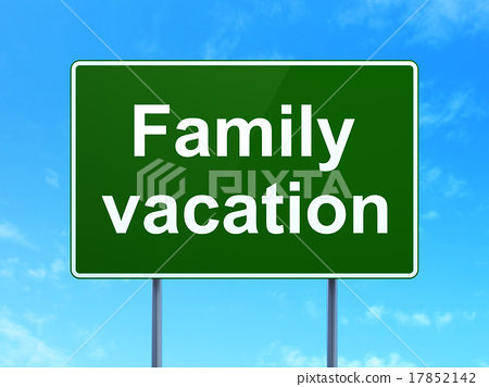 Tourism Concept Family Vacation On Road Sign Stock Illustration 17852142 Pixta