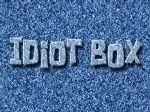 Idiot Box Episode  From SpongePedia the biggest