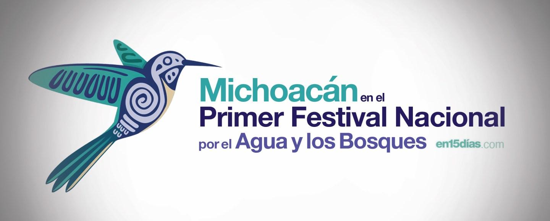 Primer Festival Nacional por el Agua y los Bosques