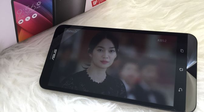 Spectacular Drama Watching Experience with ASUS ZenFone 2