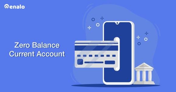 zero balance current account, zero balance current account online, open zero balance current account online, zero balance current for startup
