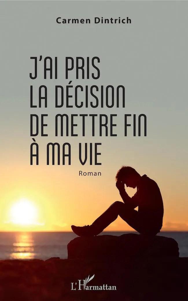 Je Veux Mettre Fin A Ma Vie : mettre, Décision, Mettre, Carmen, Dintrich