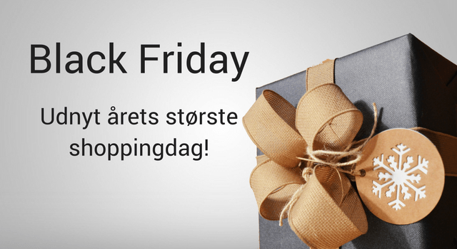 Black Friday – udnyt årets største shoppingdag!