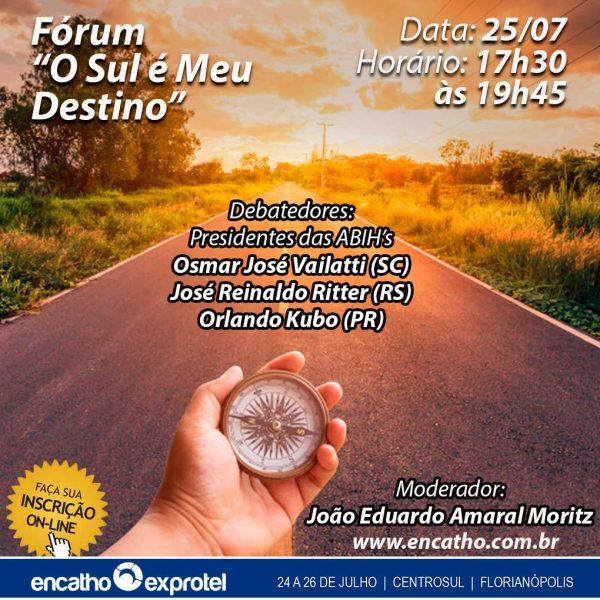 """Fórum """"O Sul é meu Destino"""" no Encatho & Exprotel 2018"""
