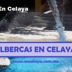 Albercas en Celaya