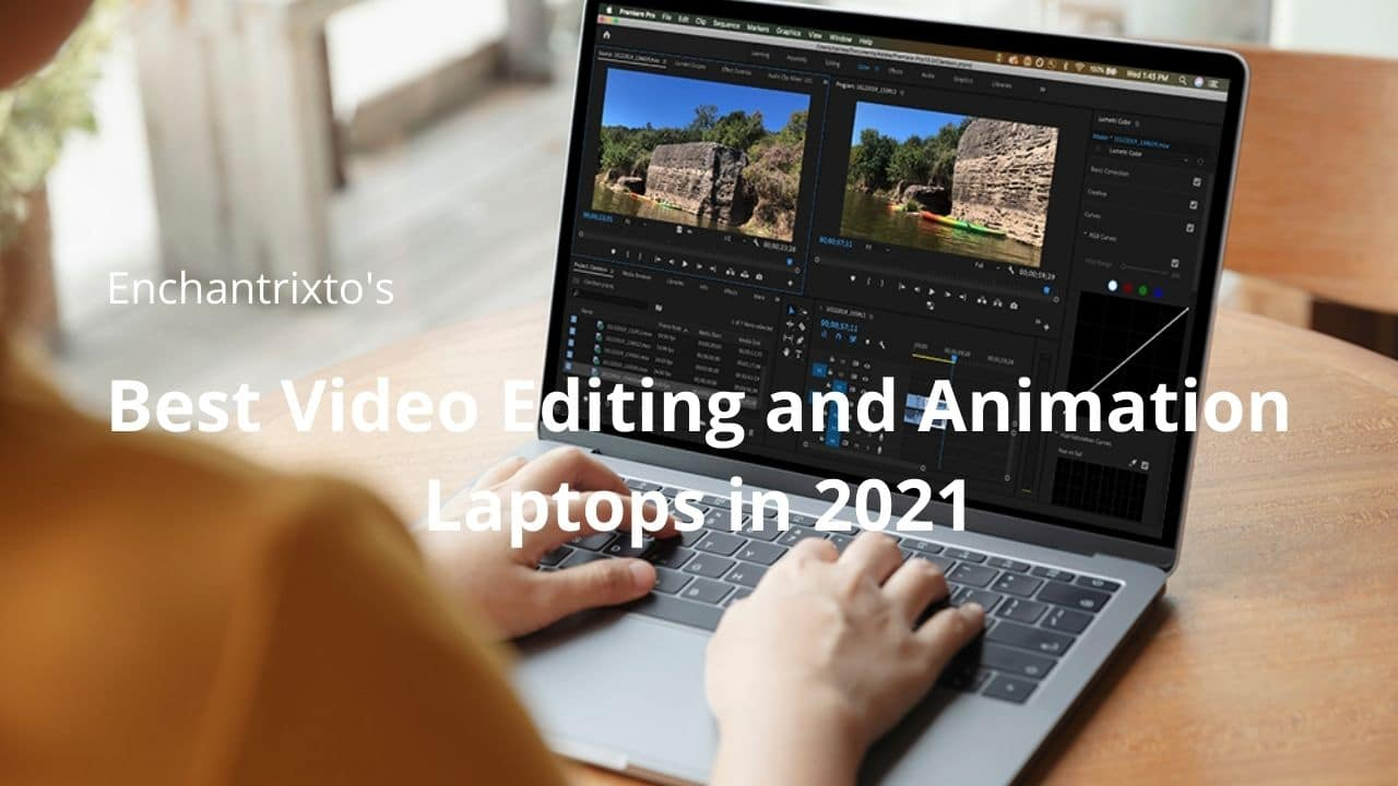 best laptops for animation and video editing