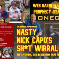 Nick Capo's Wirral Gym PsyOp Gone Wrong Ft Wes Garner, Geza Tarjanyi