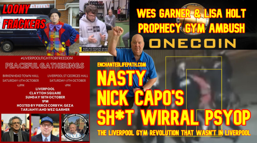 Enchanted LifePath Truth Podcast, iTunes Podcast ,Apple Podcast, Nick Capo, Nick Capo Gym, Nick Capo Liverpool Gym, Nick Capo Shill ,Is Nick Capo A Crisis Actor, Is Nick Capo A Shill? Nick Capo Go Fund Me Nick Capo Donations, nick capo gym donations, nick capo liverpool gym donations, nick capo liverpool gym news, nick capo refund, nick capo go fund me refund, prophecy performance, Wes Garner, Geza Tarjanyi, Geza Frackman, OneCoin Scam, Liverpool Protests, Ezoic, Covid-19