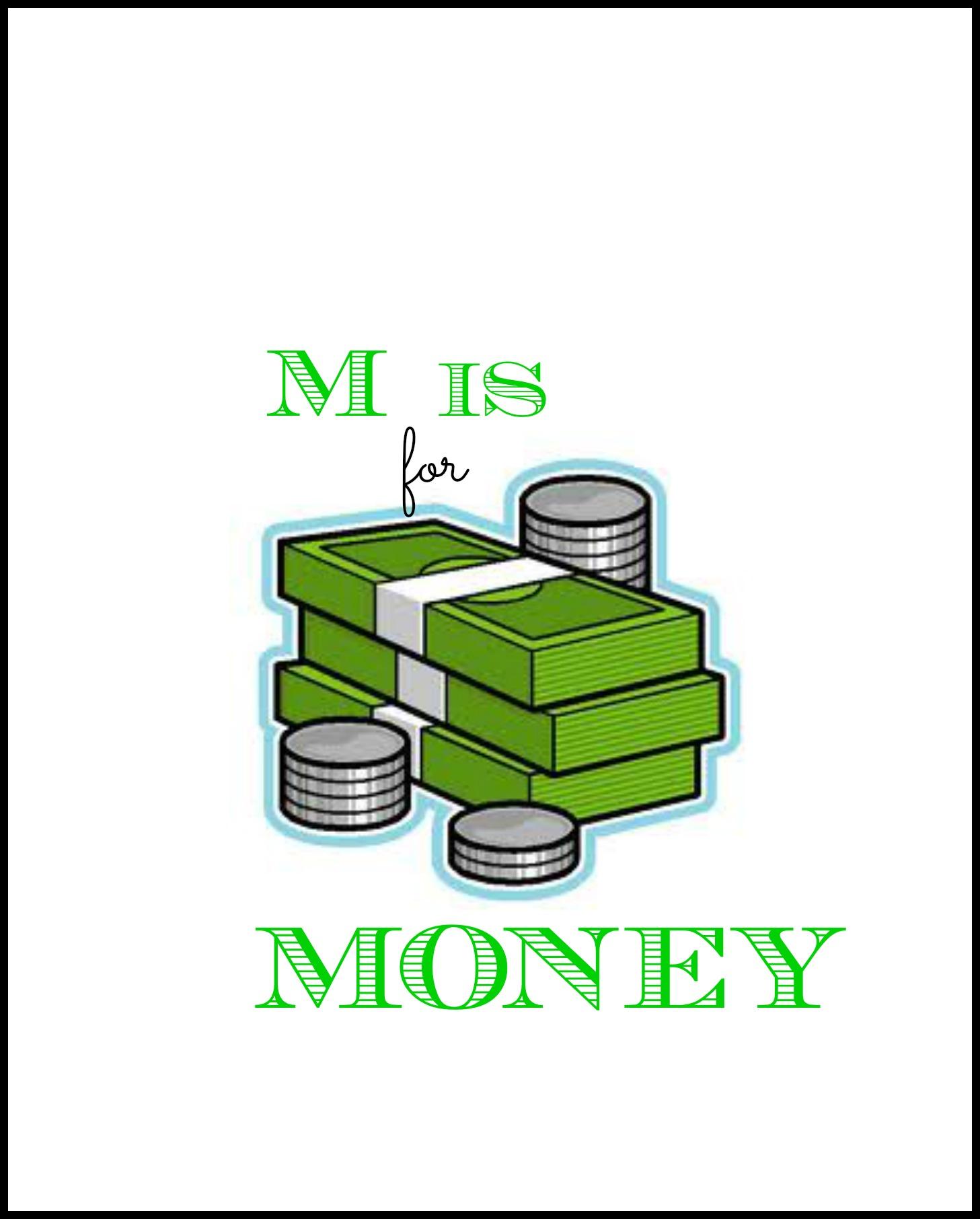M Is For Money Enchantedyankee
