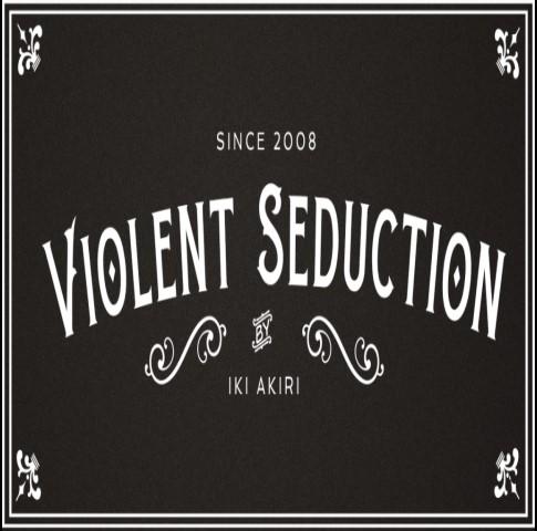 Violent Seduction