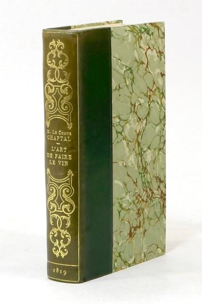 311. CHAPTAL. L'Art de faire le vin. Paris, Deterville, 1819.