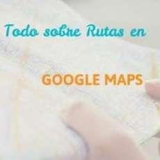 rutas-en-google-maps-destacada