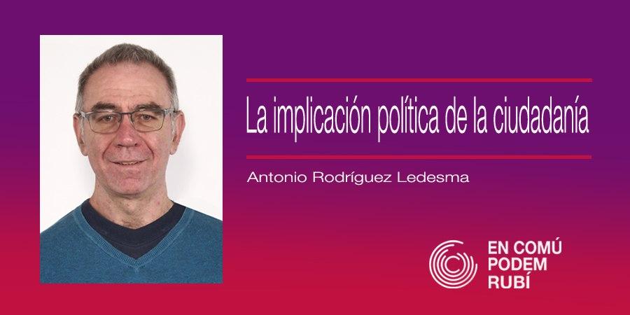 La implicación política de la ciudadanía (Antonio Rodríguez Ledesma)