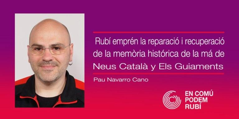 Rubí emprèn la reparació i recuperació de la memòria històrica de la mà de Neus Català i Els Guiamets