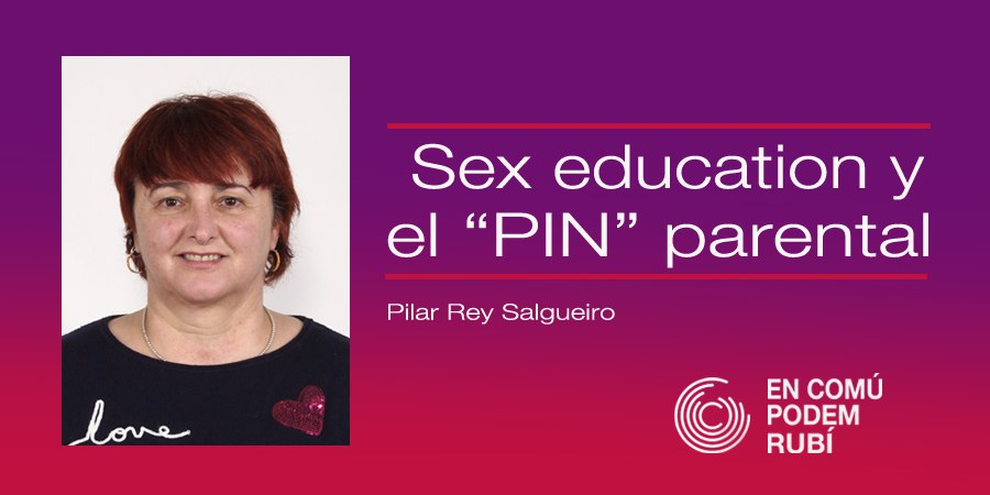 SEX EDUCATION Y EL PIN PARENTAL