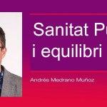 Sanitat Pública i equilibri social