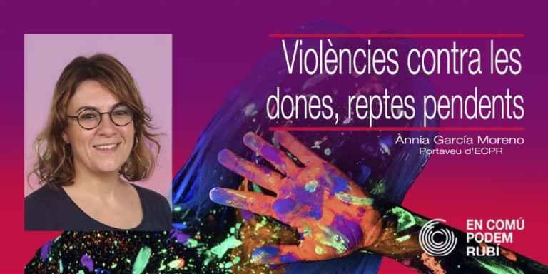 Violències contra les dones, reptes pendents