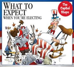 Capitol-Steps-What-to-Expect-When-Youre-Electing