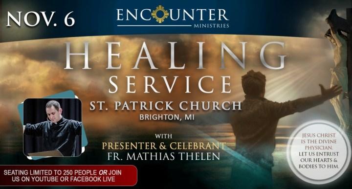 Healing Service - Brighton, MI - Nov. 6 (Fr. Mathias Thelen)