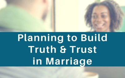 Trust in Marriage – Consistent Truth Built Every Day