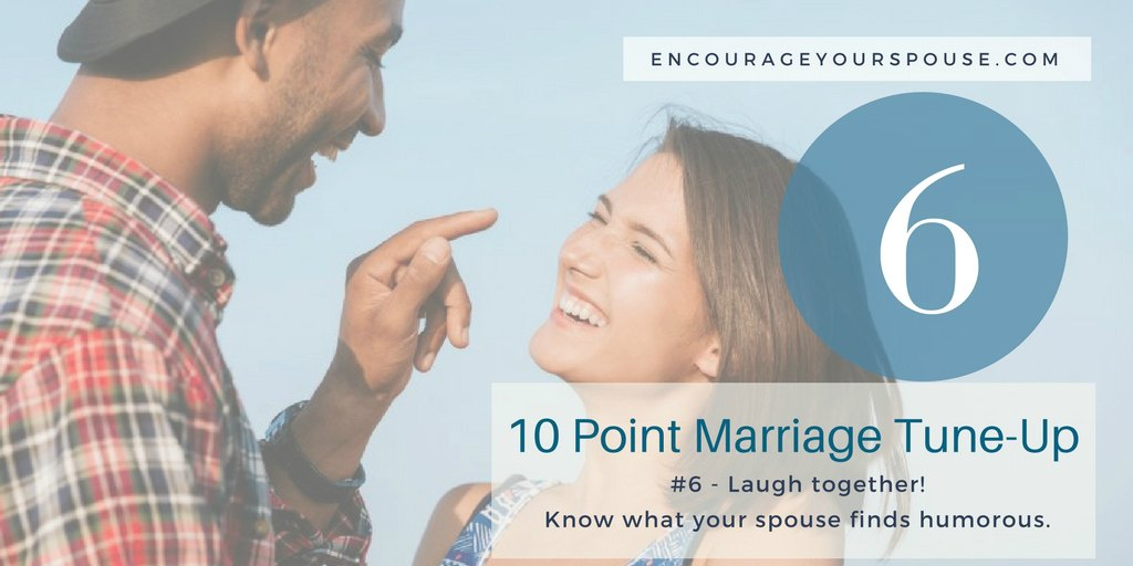 Laugh Together – Show You Value your Spouse – #6 of 10