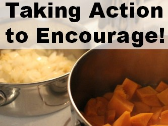 The Tangy Taste of Encouragement – Take Action!