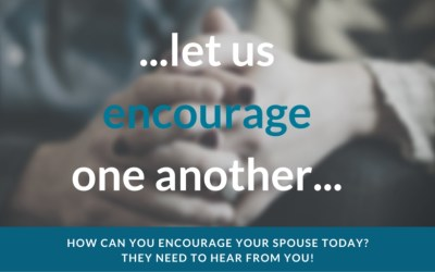 Your Spouse Needs You