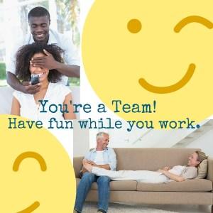 Fun Work You are a team