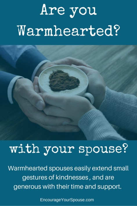 Are you warmhearted with your spouse?