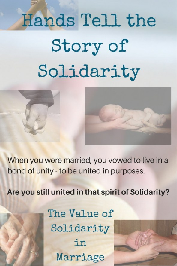 Hands Tell the Story of the Value of Solidarity in Marriage