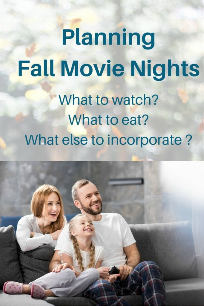fall movie nights what to watch what to eat and do