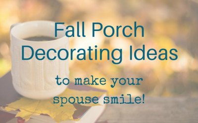 Fall Porch Decorations to Make Your Spouse Smile