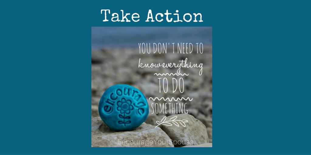 Take Action to Encourage