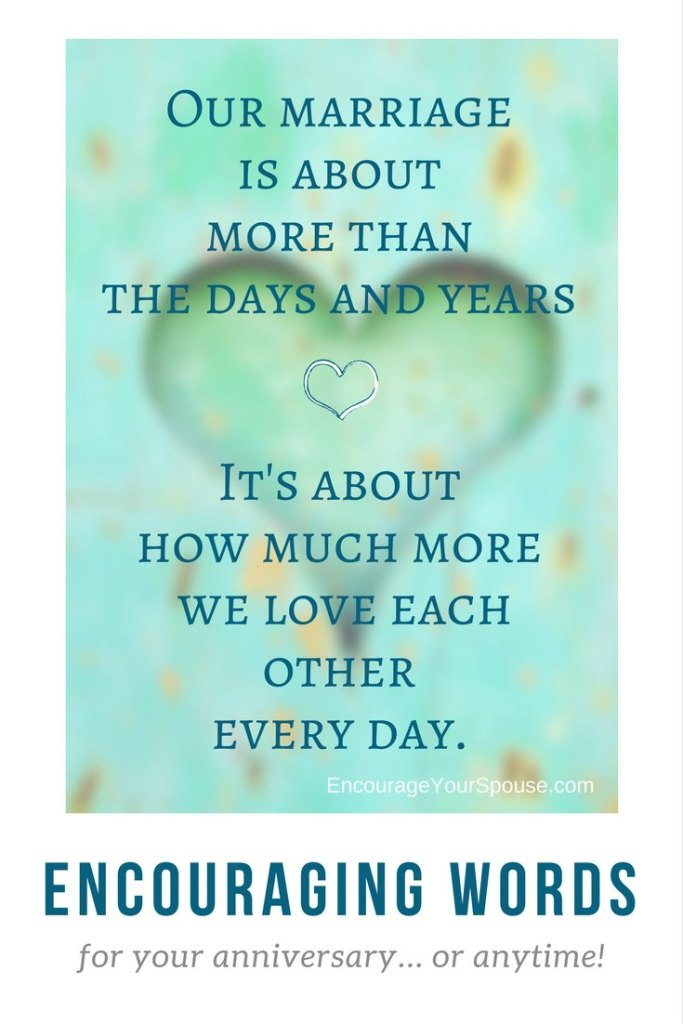 Love each other more - encouraging words for your anniversary or anytime