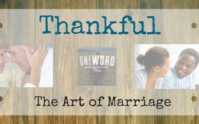 OneWord365 – Thankful – Encourage Your Spouse