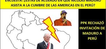 Encuesta: ¿Crees que Nicolas Maduro debería venir a Perú en la Cumbre de las Américas?