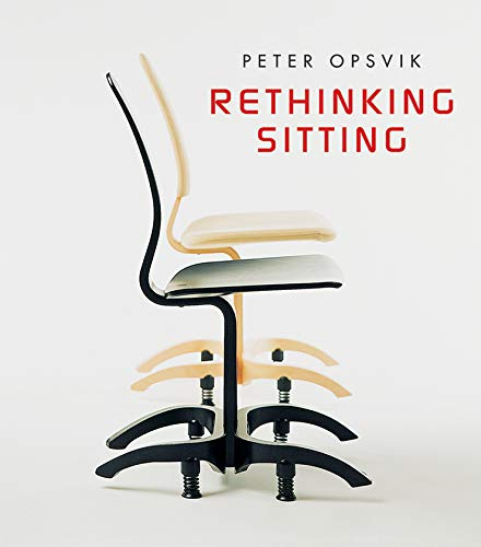 Rethinking Sitting by Peter Opsvik. Book Cover