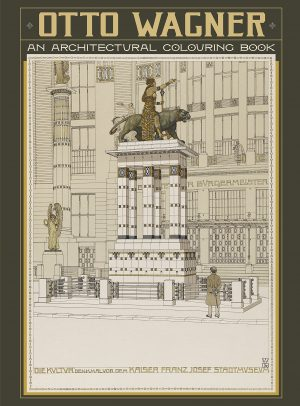 Otto Wagner: An Architectural Colouring Book Hardcover