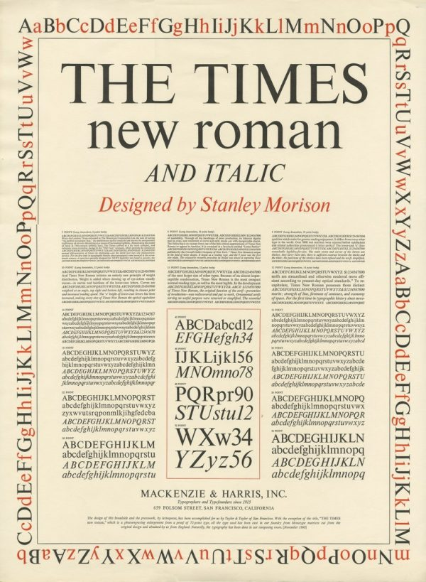 The Times New Roman and Italic, Designed by Stanley Morison