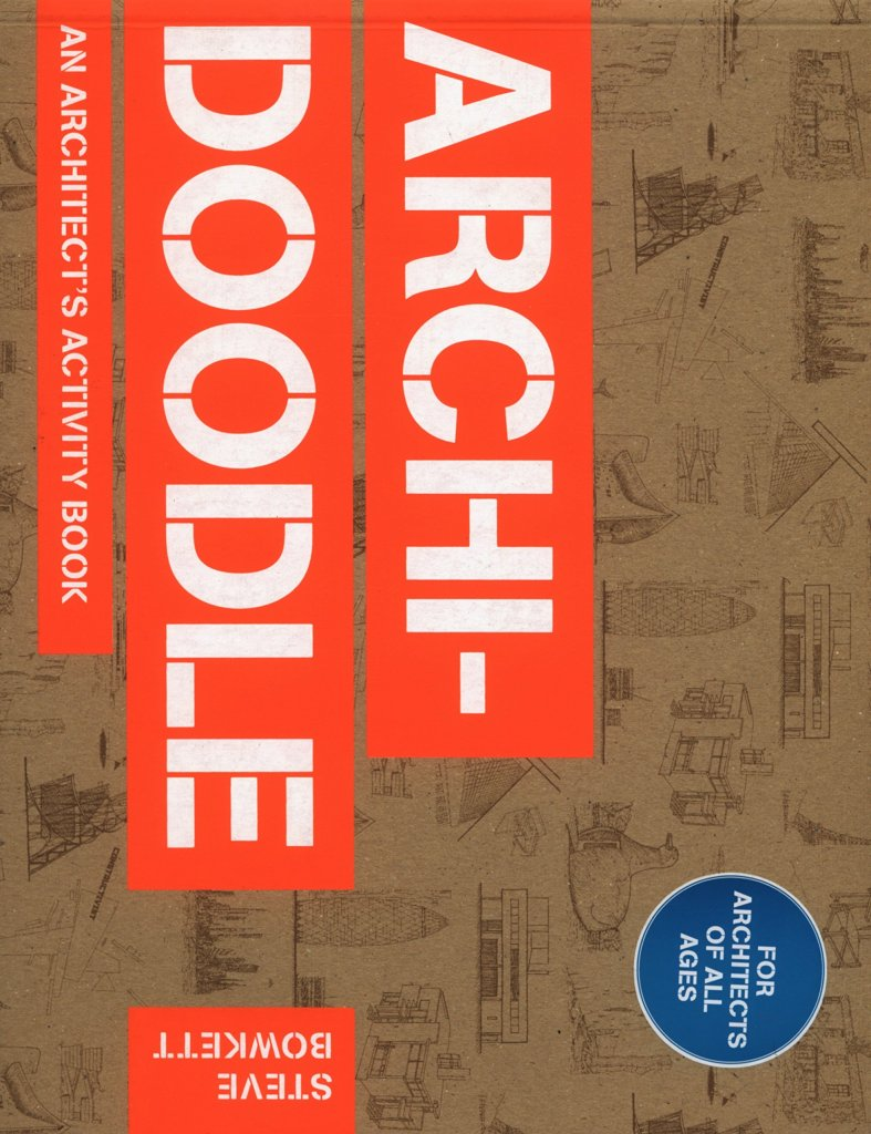Archidoodle: The Architect's Activity Book cover art