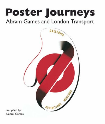 Poster Journeys - Abram Games and London Transport - Cover Art