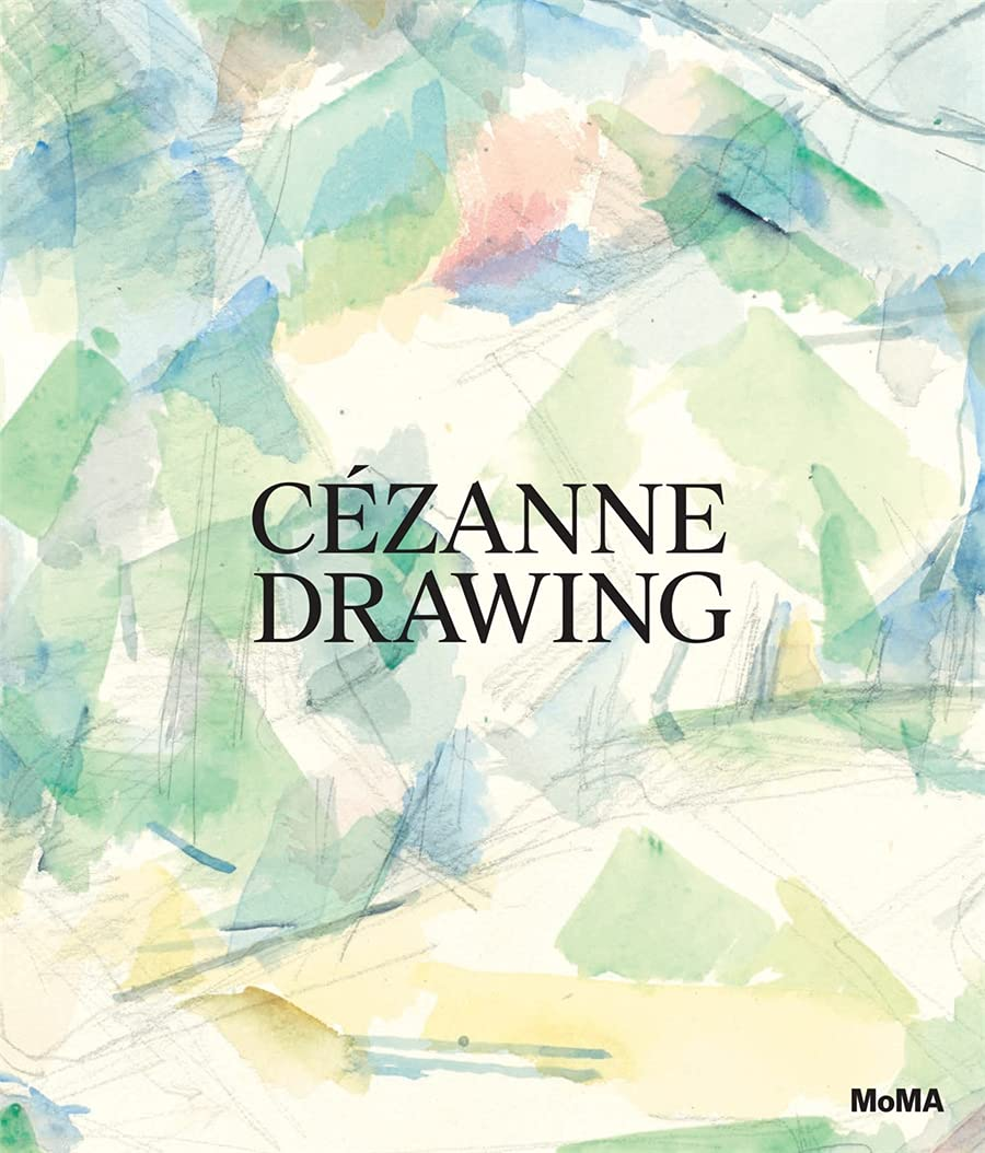 Cezanne Drawing (MoMA) hardcover